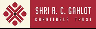 SHRI R.C. GAHLOT CHARITABLE TRUST